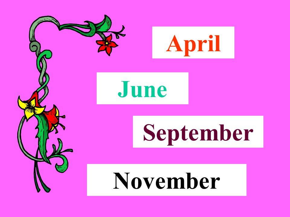April June September November
