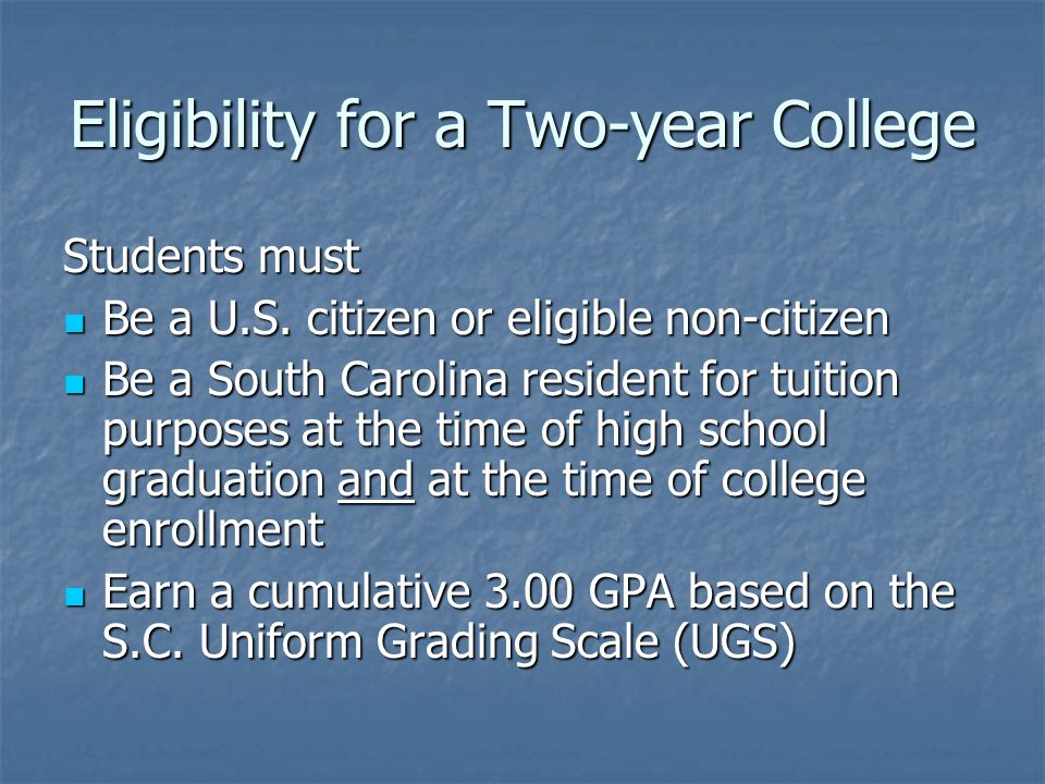 Eligibility for a Two-year College Students must Be a U.S.