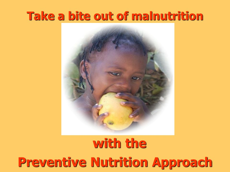 Take a bite out of malnutrition with the Preventive Nutrition Approach