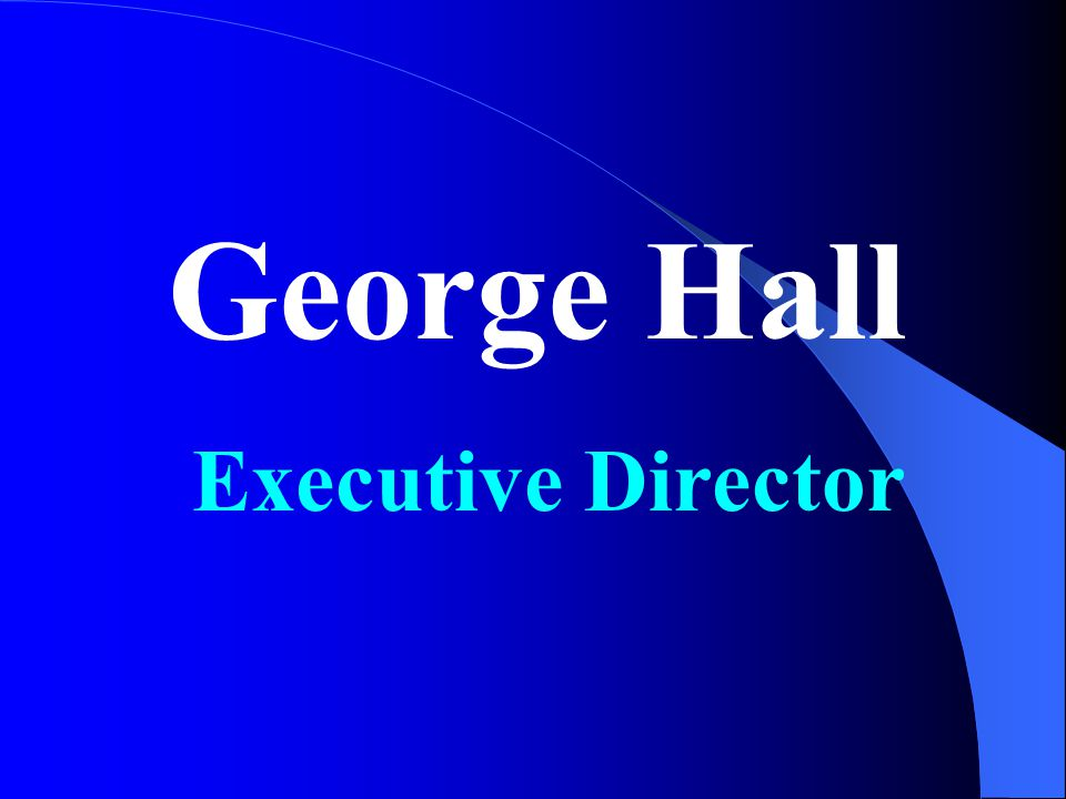 George Hall Executive Director