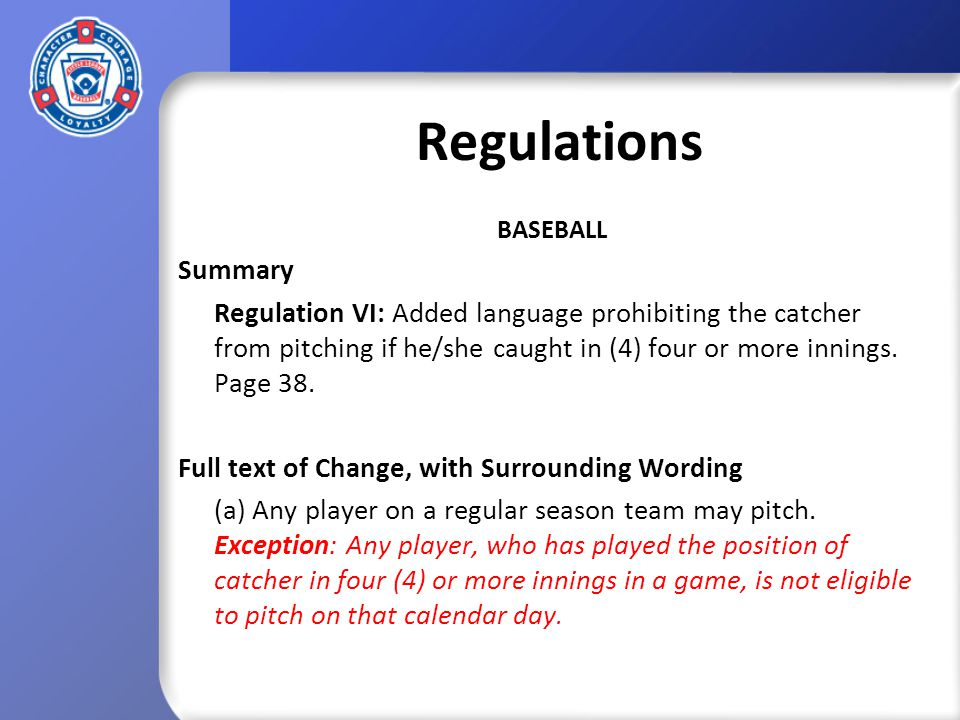 Playing Rules SOFTBALL Summary Rule 8.03 (c) Junior, Senior and Big League: Removed wording that allowed pitchers the ability to waive a batter to first base for an intentional walk.