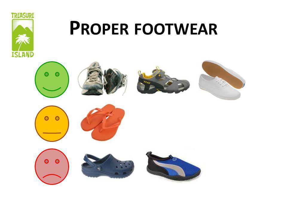 P ROPER FOOTWEAR
