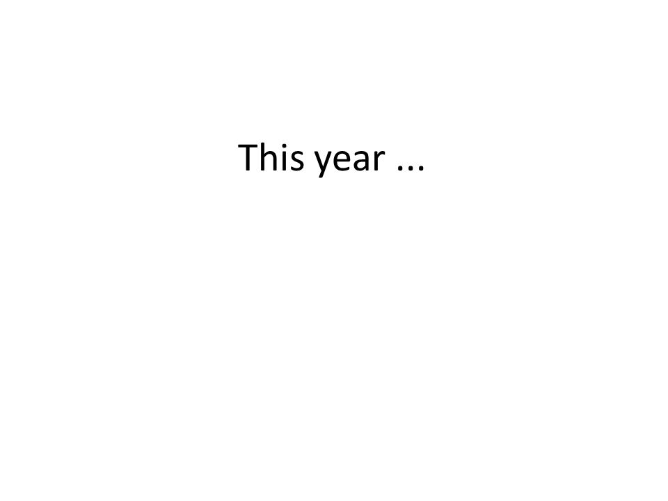 This year...