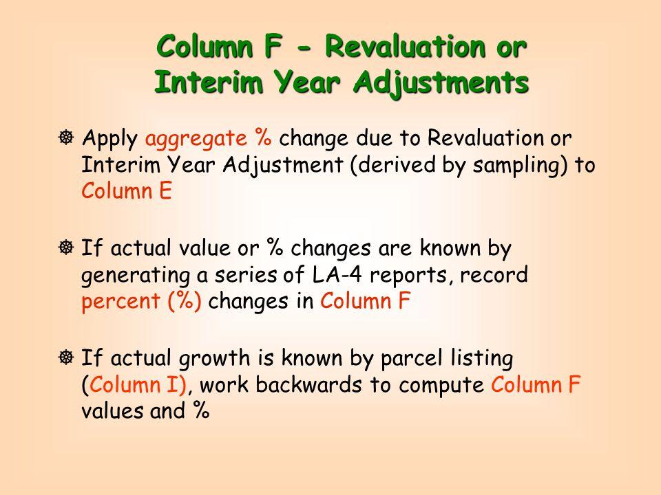 Comparison of LA4s Method Using incorrect Reval $ Adjustment … Using correct Reval % Adjustment…