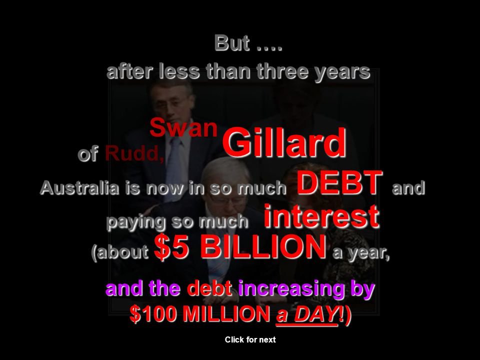 But …. after less than three years of of Rudd, Swan Gillard