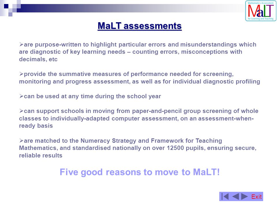 Reports 3 Pupil Progress Report comparing current scores with performance on previous MaLT assessments … Exit