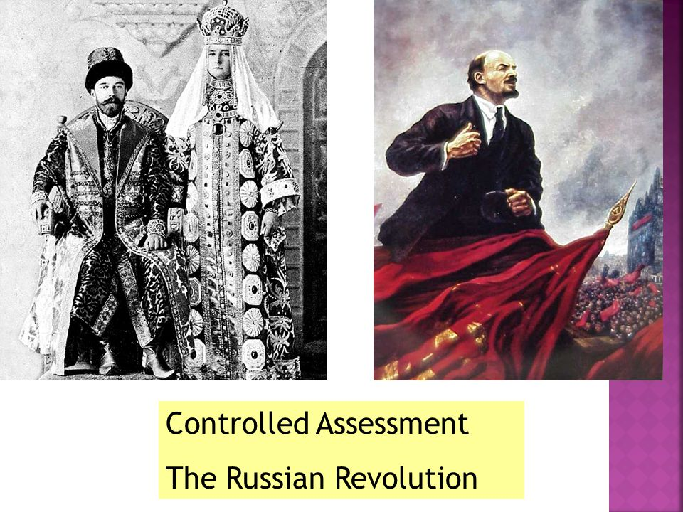 Controlled Assessment The Russian Revolution
