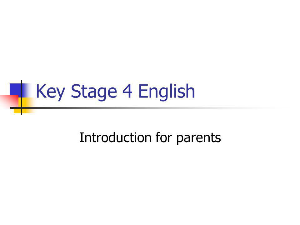 Key Stage 4 English Introduction for parents