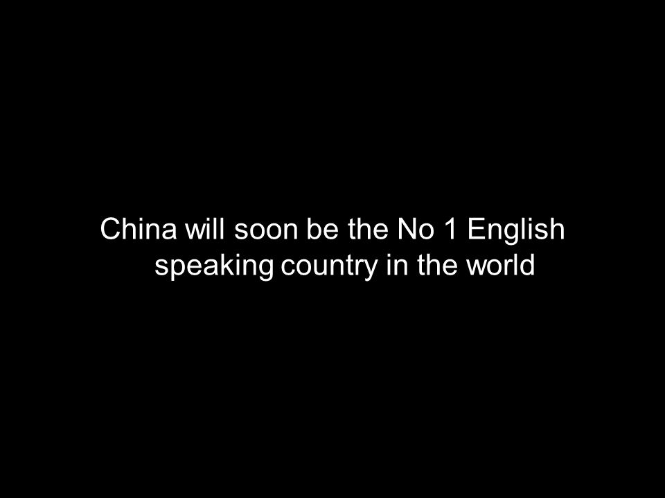 China will soon be the No 1 English speaking country in the world