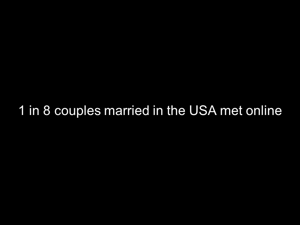 1 in 8 couples married in the USA met online
