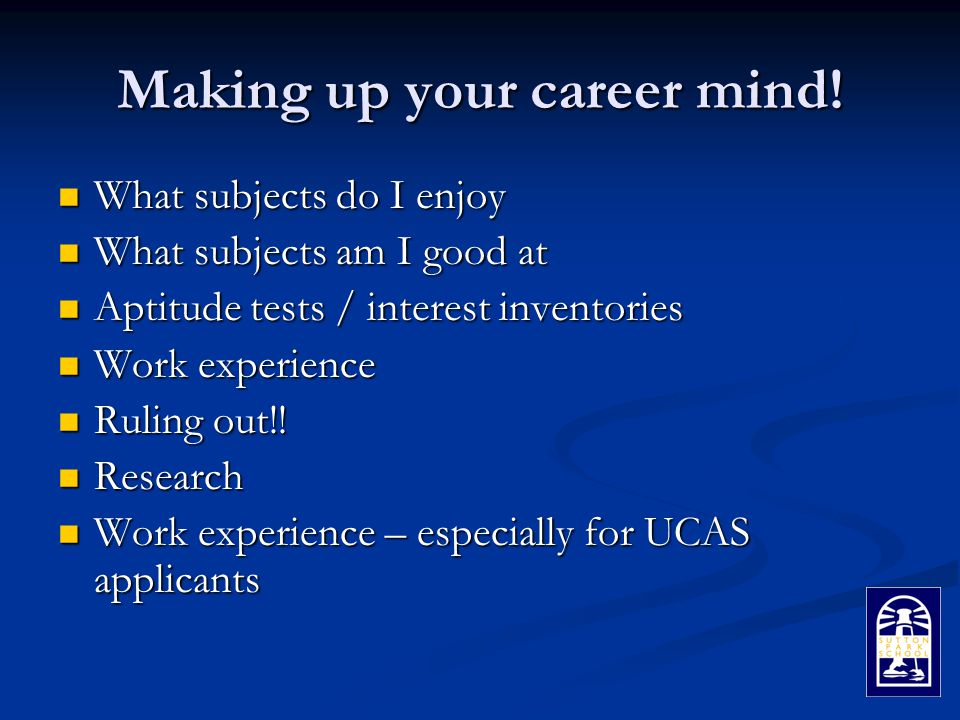 Making up your career mind.