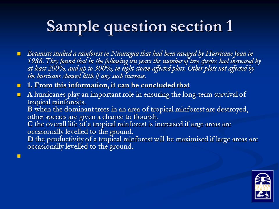 Sample question section 1 Botanists studied a rainforest in Nicaragua that had been ravaged by Hurricane Joan in 1988.