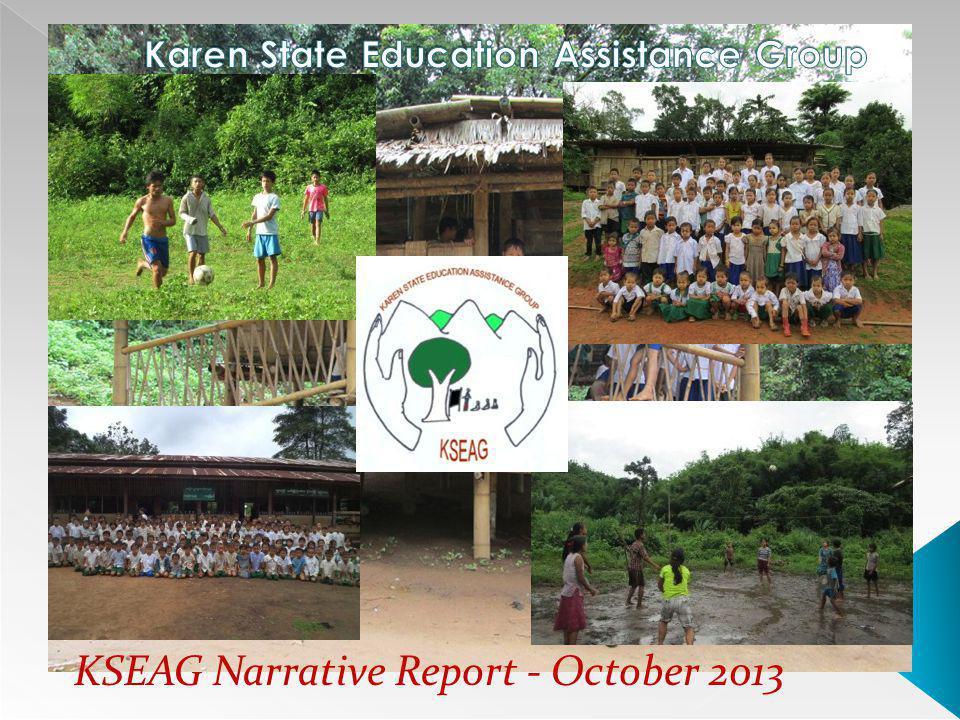 Map of Karen State/Myanmar Brief Overview Of KSEAG Activities Activities Implemented during July to October 2013.
