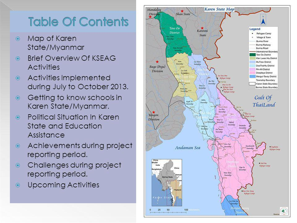 Stated from July to August 2013, KSEAG Database Teams and Mobile Teacher Trainers (MTTs)/Area Teacher Trainers (ATTs) visited and monitored schools throughout Karen State/Myanmar.