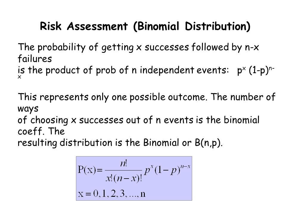 The probability of getting x successes followed by n-x failures is the product of prob of n independent events: p x (1-p) n- x This represents only on