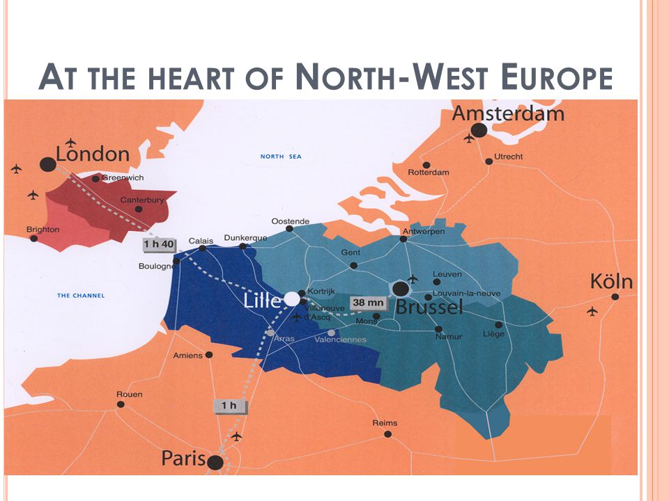 2 A T THE HEART OF N ORTH -W EST E UROPE