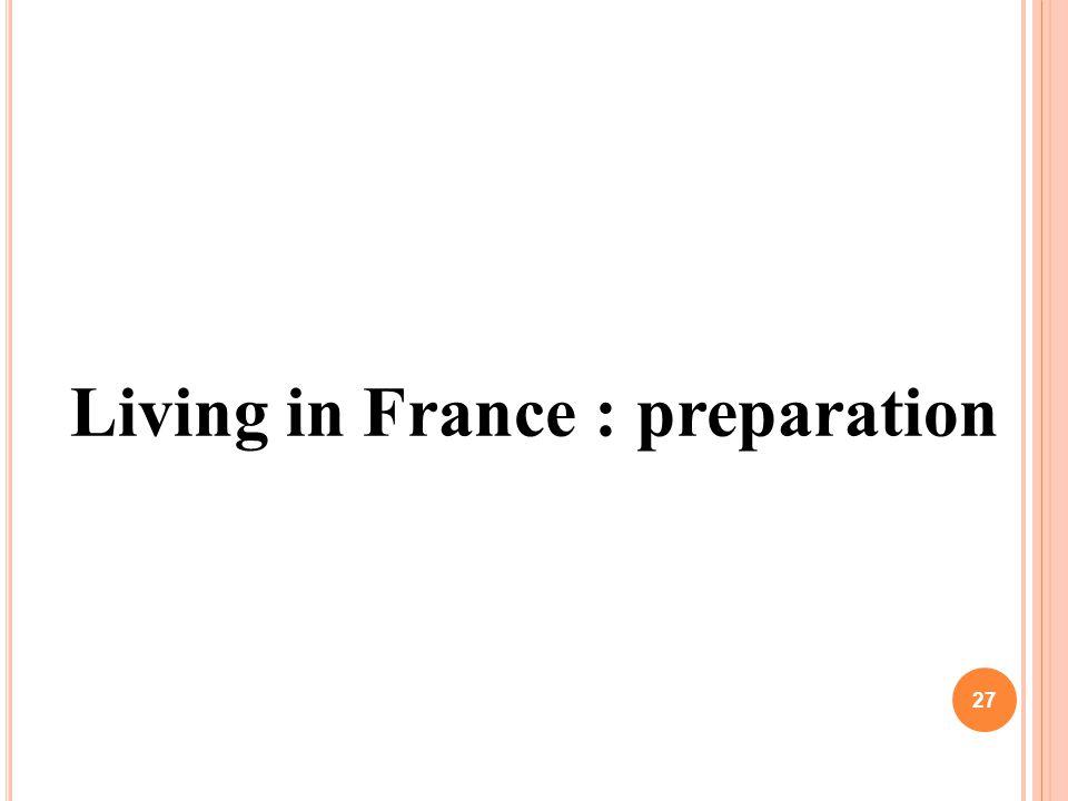 Living in France : preparation 27