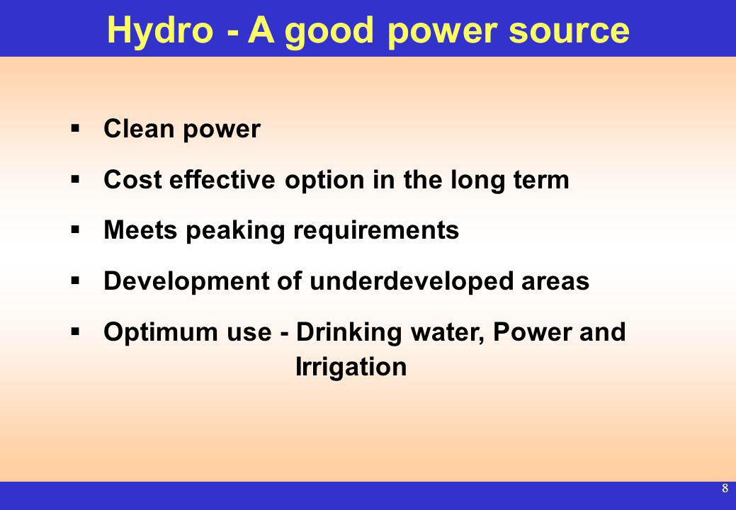7 Hydro development : Rationale Fuel Mix Years