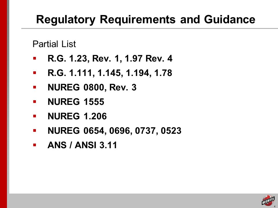 4 Regulatory Requirements and Guidance Partial List R.G.