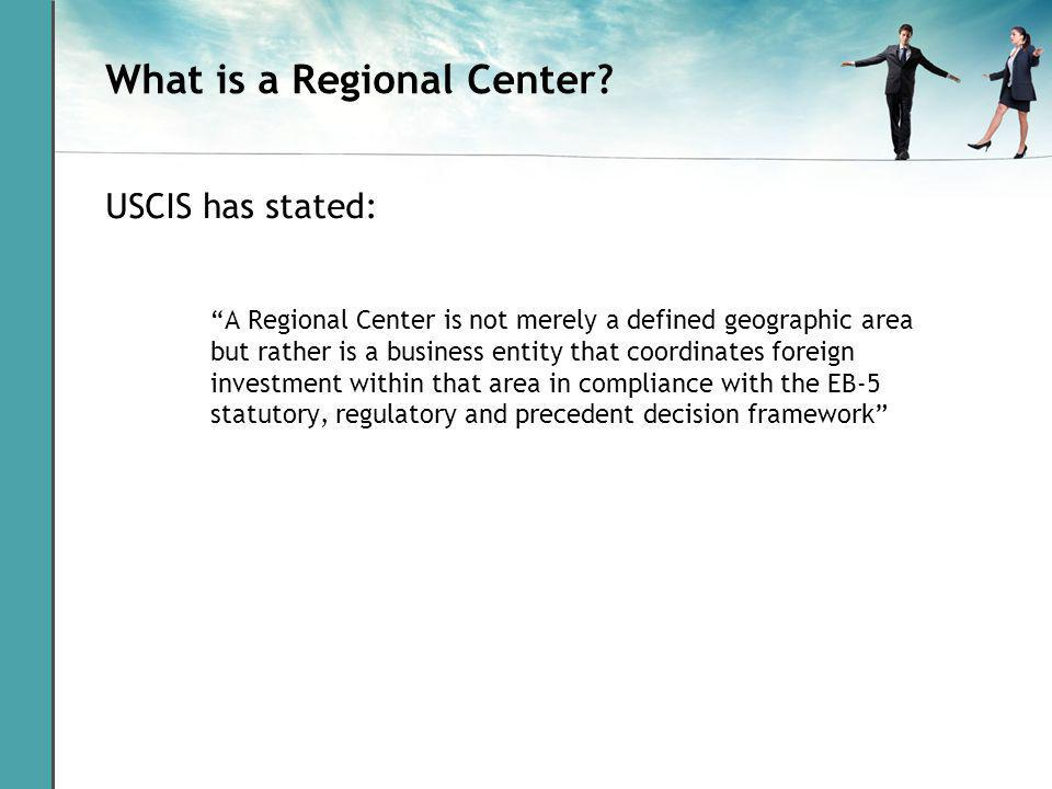 What is a Regional Center.