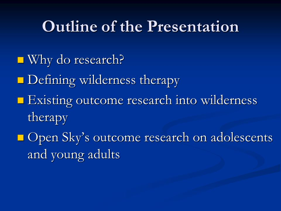 Outline of the Presentation Why do research.Why do research.