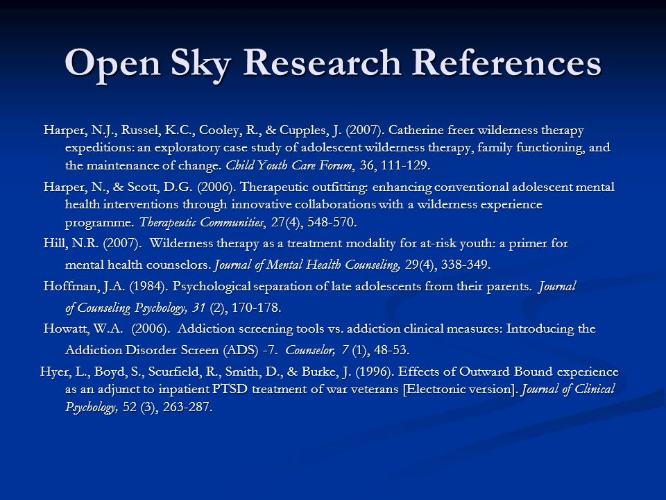 Open Sky Research References Harper, N.J., Russel, K.C., Cooley, R., & Cupples, J.