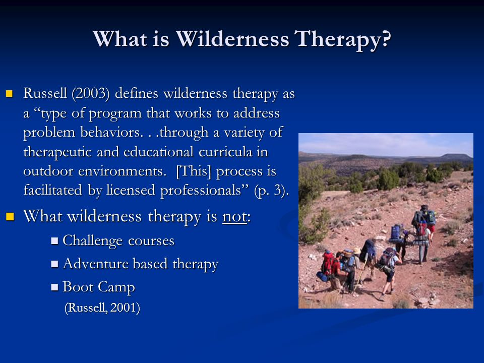 What is Wilderness Therapy.