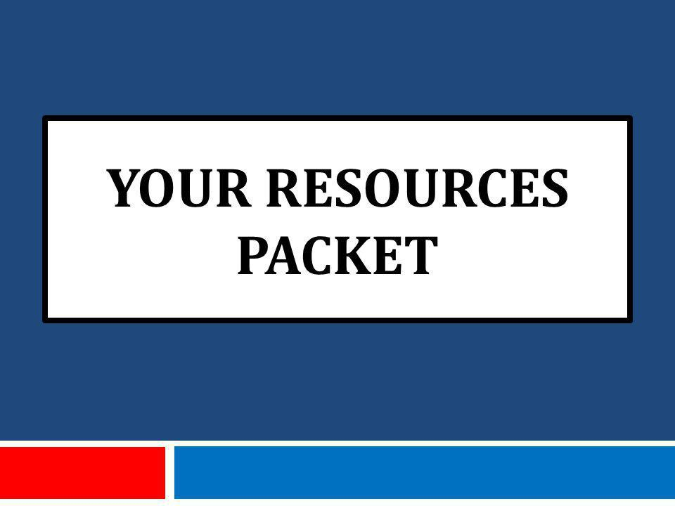 YOUR RESOURCES PACKET