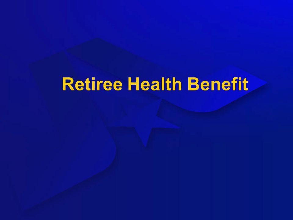 Retiree Health Benefit