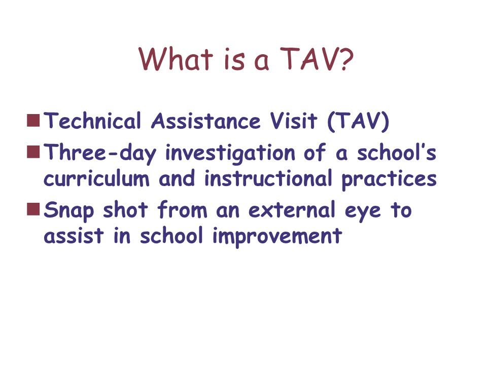 What is a TAV.