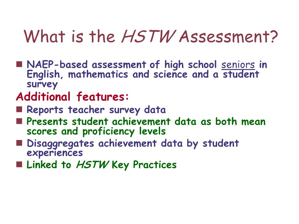 What is the HSTW Assessment.