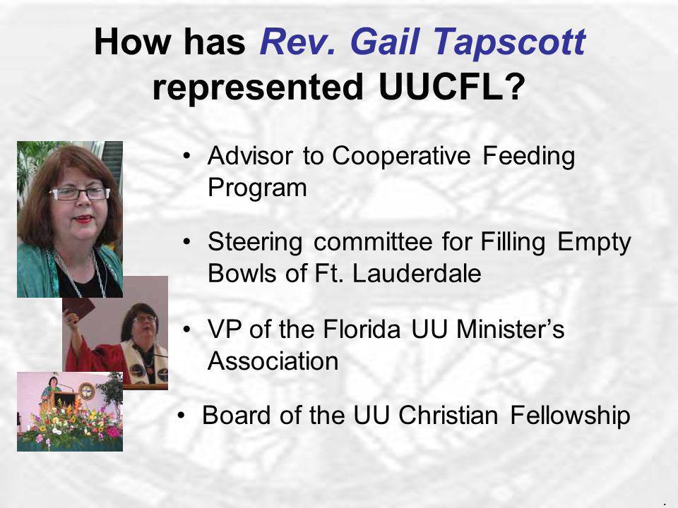 How has Rev. Gail Tapscott represented UUCFL.