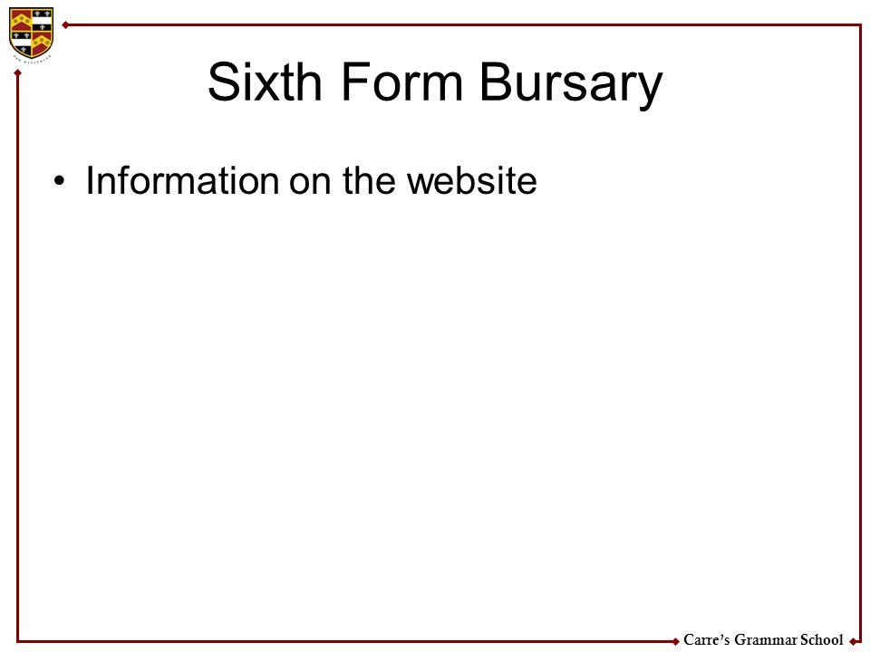 Carres Grammar School Sixth Form Bursary Information on the website