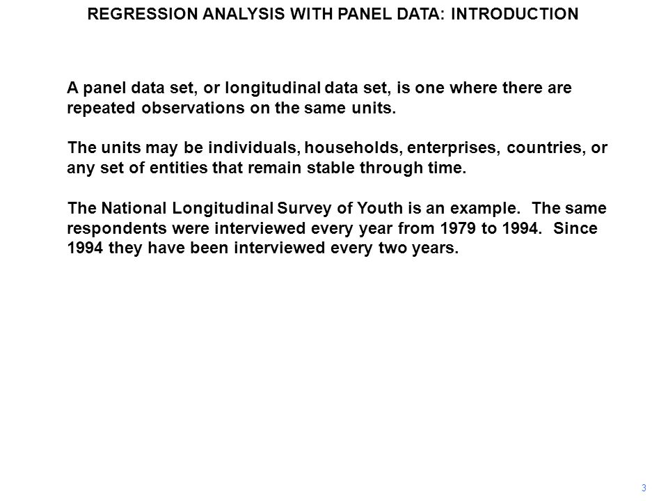 A panel data set, or longitudinal data set, is one where there are repeated observations on the same units.