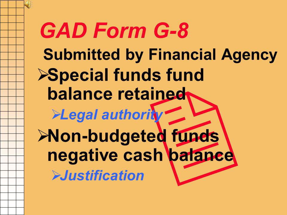 GAD Form X-18 Submitted by each financial agency (may be at batch agency level) Provides contact information to GAD Send to: bbrady@comp.state.md.us