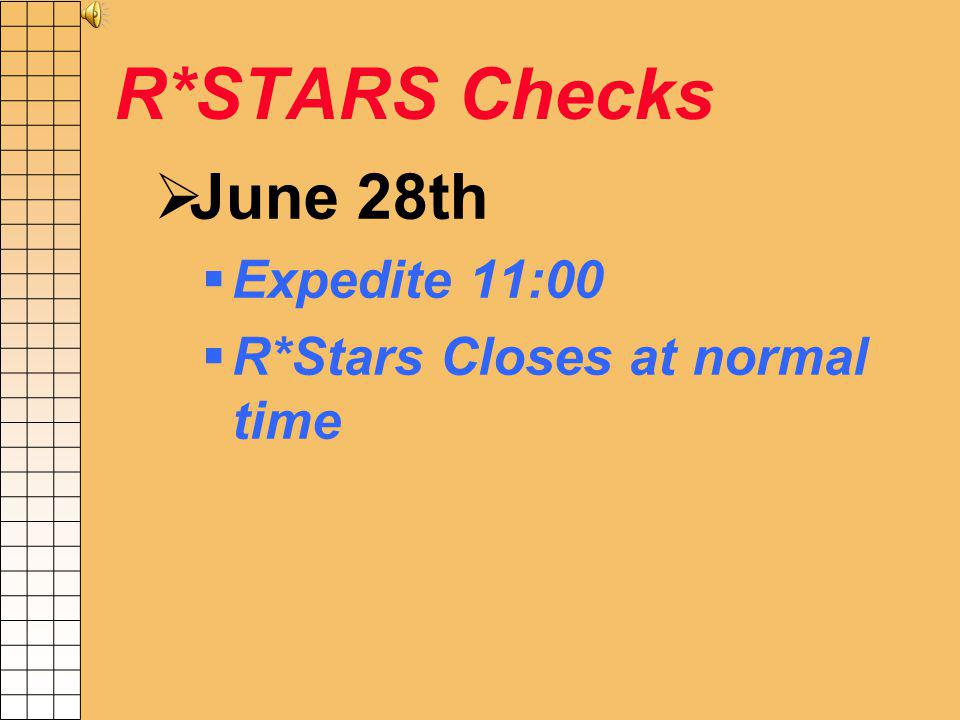 R*STARS Rollover Financial Accounts FY 2013 balances will rollover to FY 2014 after posting on June 29 th.