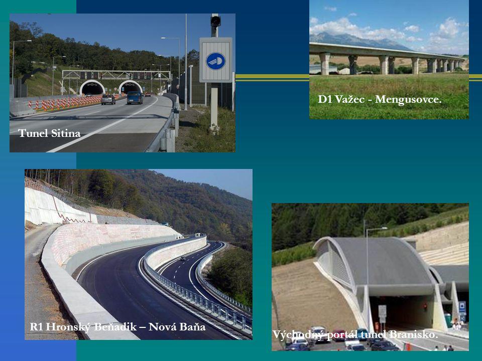 D1 Važec - Mengusovce. Východný portál tunel Branisko. R1 Hronský Beňadik – Nová Baňa Tunel Sitina