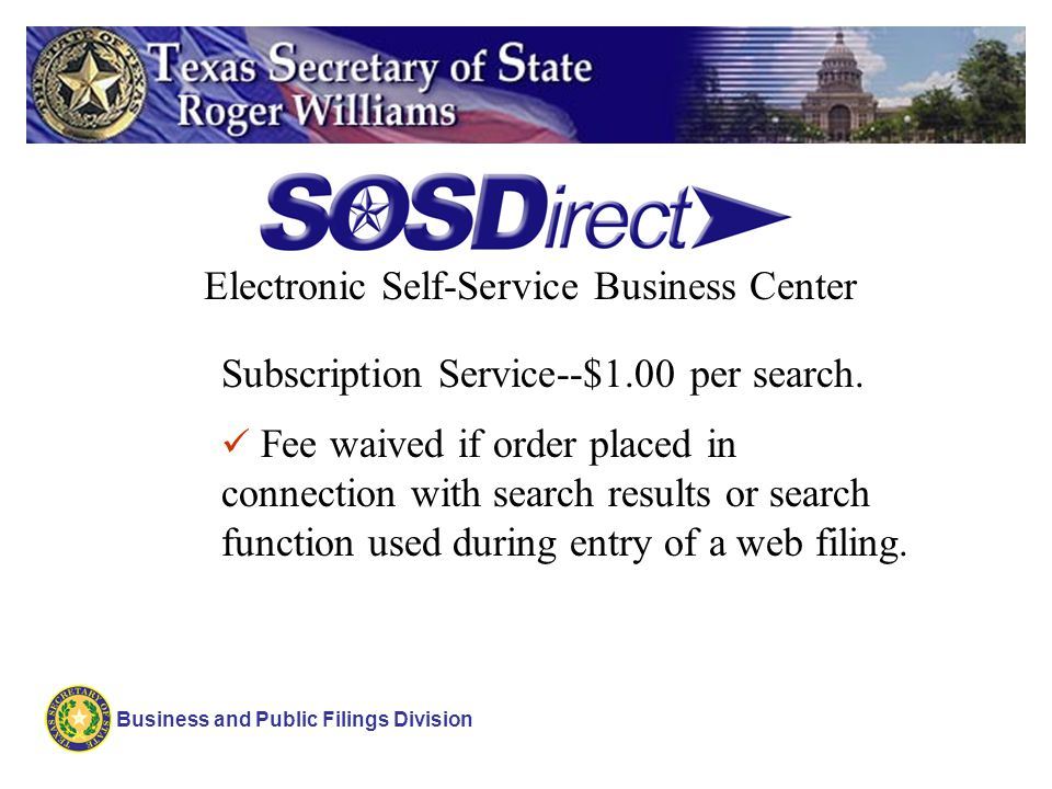 Business and Public Filings Division Name Availability 4 That the SOS has reviewed state registered trademarks, federal trademarks, or assumed name filings when determining availability of an entity name.