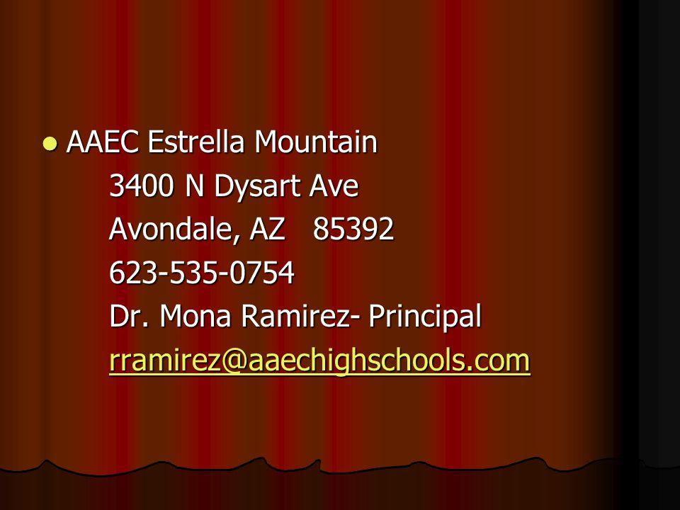 AAEC Estrella Mountain AAEC Estrella Mountain 3400 N Dysart Ave Avondale, AZ85392 623-535-0754 Dr.