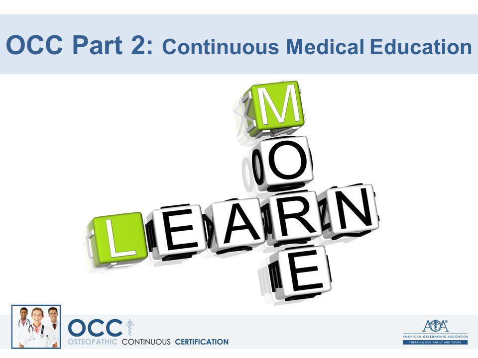 OCC Part 2: Continuous Medical Education