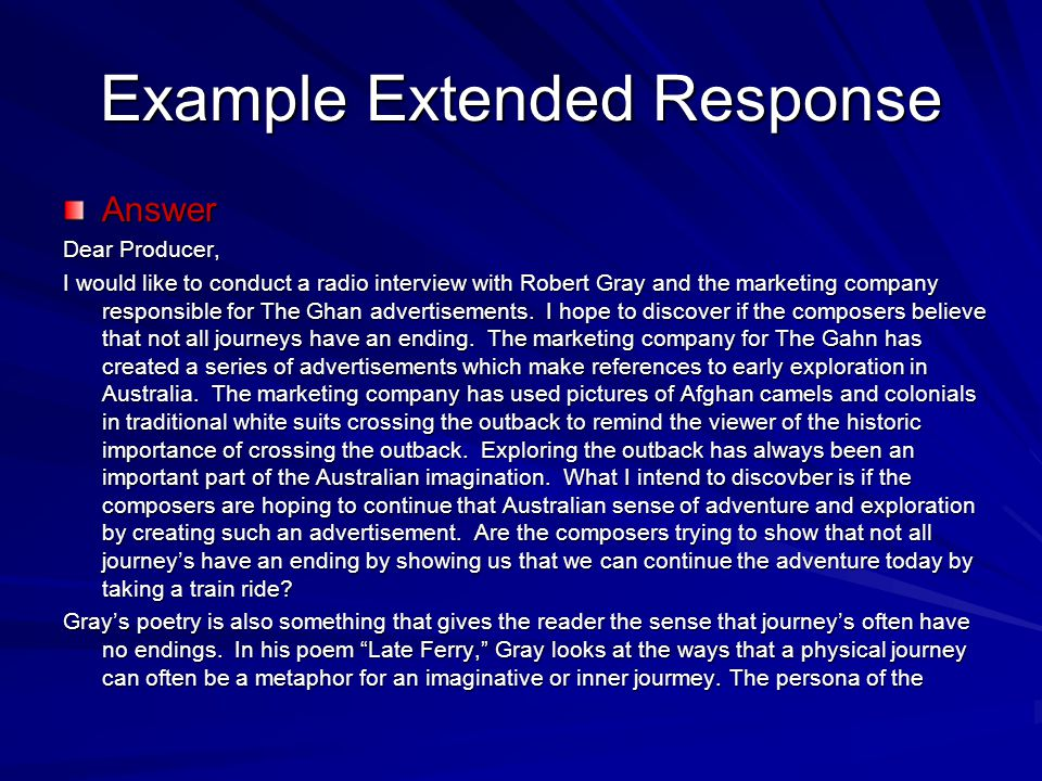 Example Extended Response Answer Dear Producer, I would like to conduct a radio interview with Robert Gray and the marketing company responsible for T