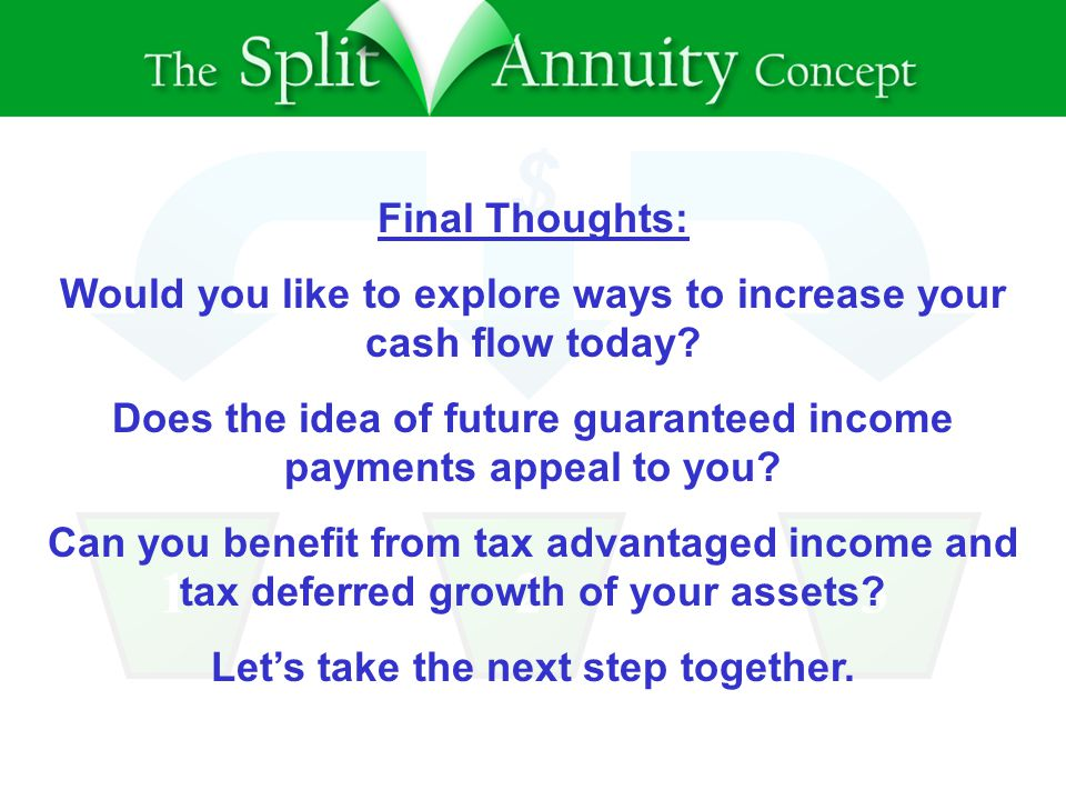$ 123 Final Thoughts: Would you like to explore ways to increase your cash flow today.