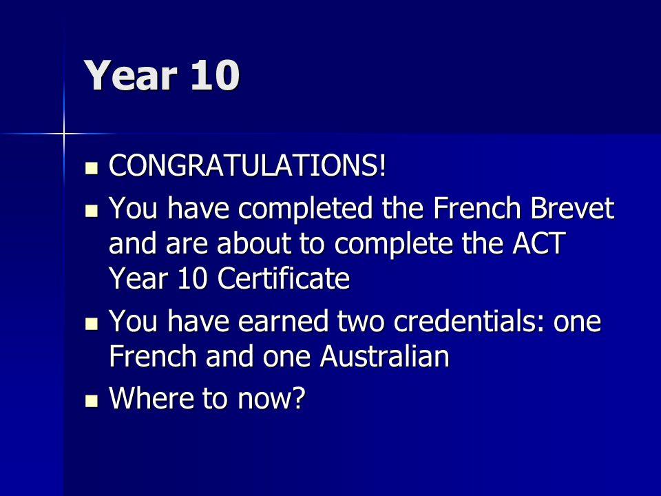 Year 10 CONGRATULATIONS. CONGRATULATIONS.