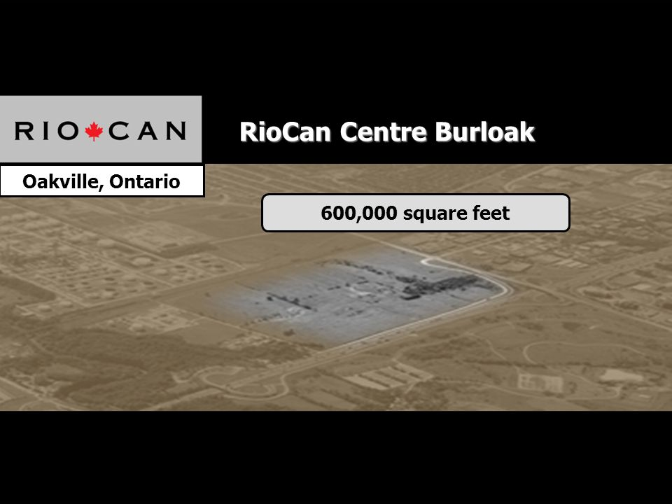 Oakville, Ontario 600,000 square feet RioCan Centre Burloak