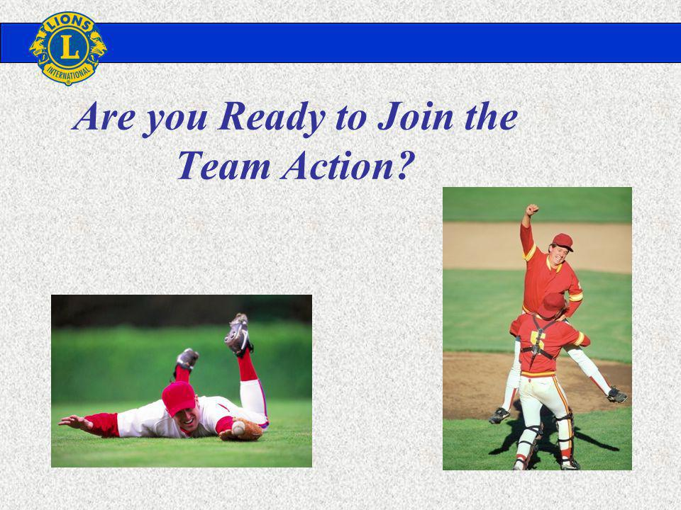Are you Ready to Join the Team Action?