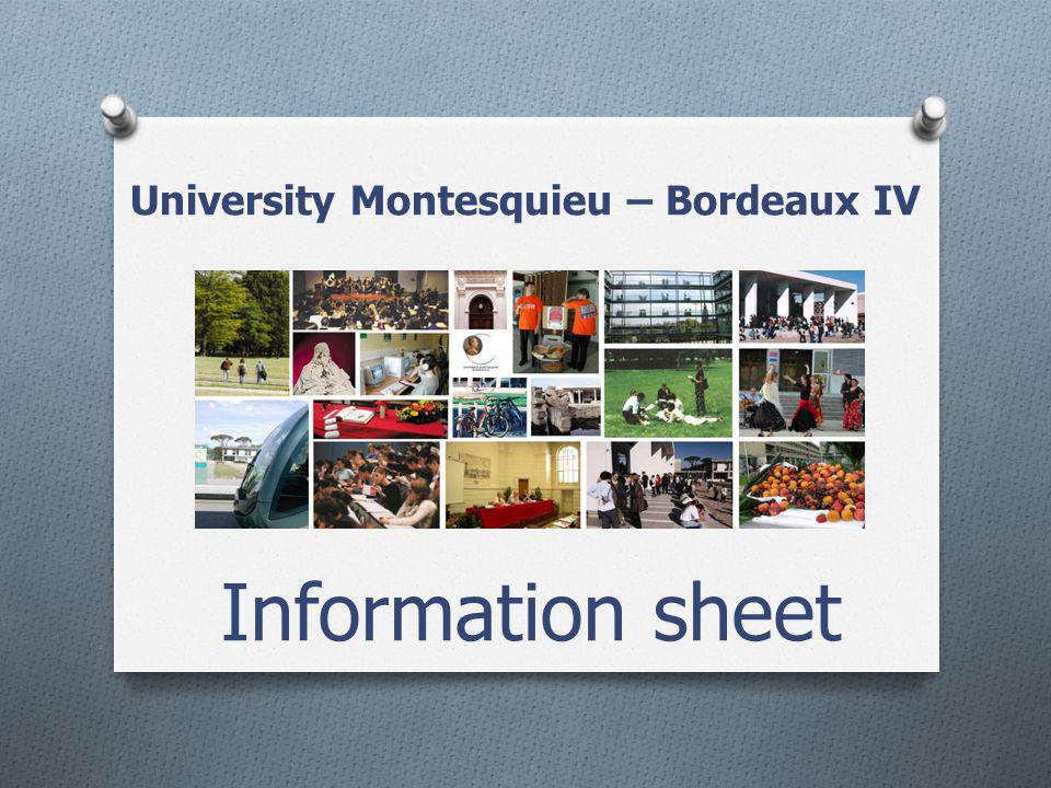 University Montesquieu – Bordeaux IV Information sheet