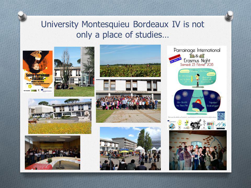 University Montesquieu Bordeaux IV is not only a place of studies…