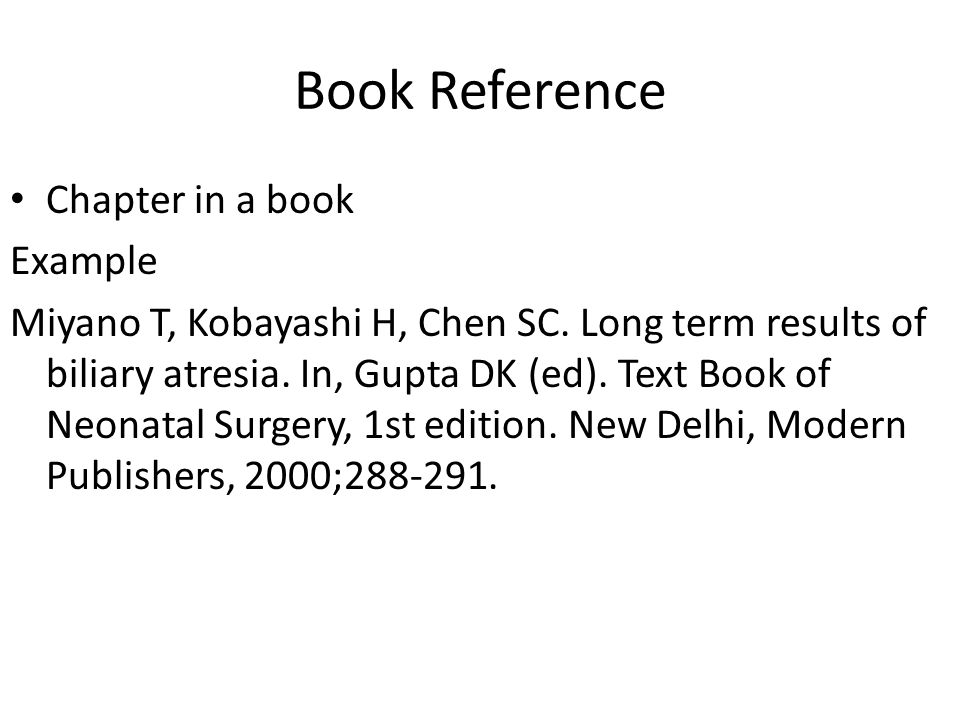 Book Reference Chapter in a book Example Miyano T, Kobayashi H, Chen SC.