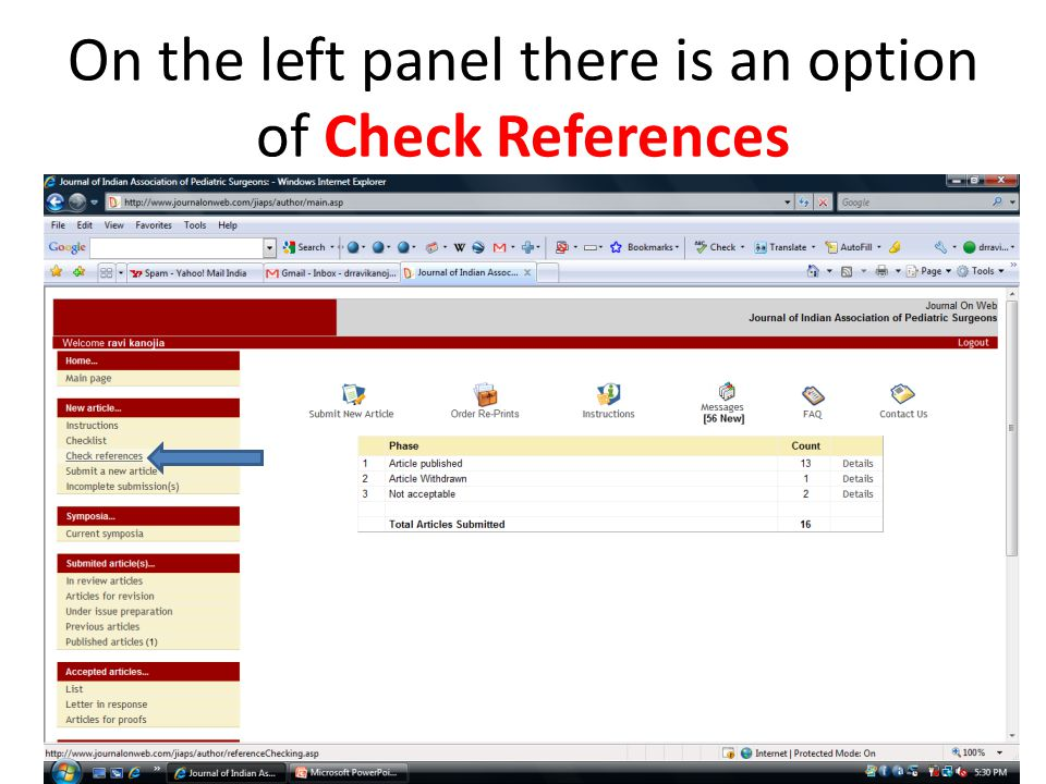 On the left panel there is an option of Check References