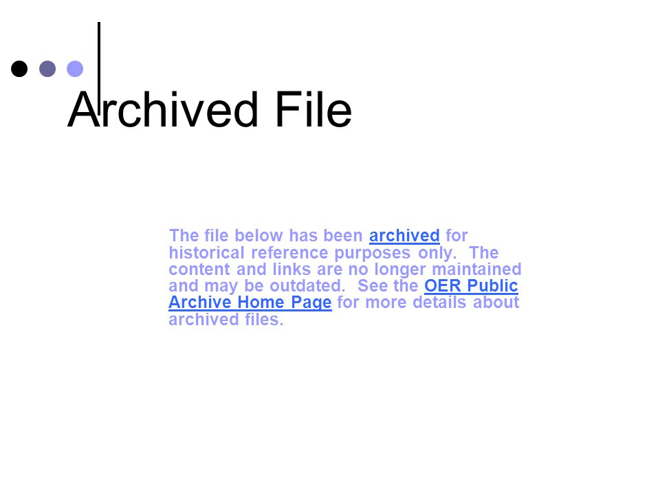 Archived File The file below has been archived for historical reference purposes only.